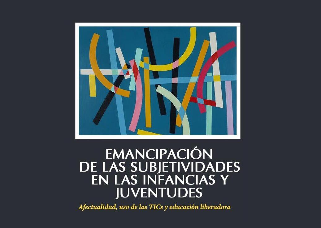 EDUCAR PARA LA EMANCIPACIÓN, ES RE-HABITAR EL MUNDO